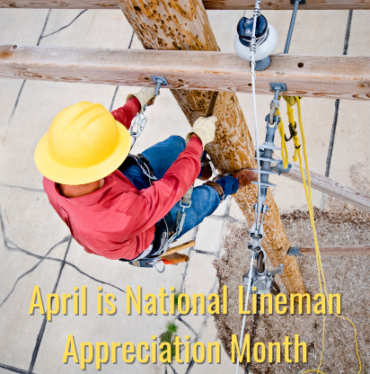 April is Lineman Appreciation Month (2)